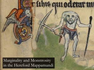 Marginality and Monstrosity in the Hereford Mappamundi